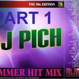 DJ PICH  Summer Hit Mix 1990s Edition Part 1