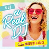 a Real DJ #002 - R&B,Pop,Dancehall,Afrobeats,HipHop