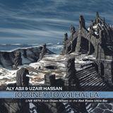 Aly Abji & Uzair Hassan (DJ Zero D) - Journey To Valhalla (Orjan Nilsen Opening Sets)