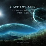 Cafe Del Mar : Cantoma & Gelka Afterhours