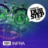 J'aime Le Dubstep No101 – INFRA