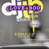 djambalaja - LOVEaBOOroom Session #2 Vol.1. @ VINETstudio1