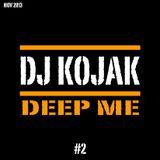 DJ KOJAK - DEEP ME 2