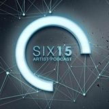 The Six15 Artist Podcast Presents Si Sax