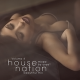 House Nation Volume 4 (Mixed by Oxya^)