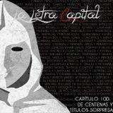 LALETRACAPITAL PODCAST (OMC RADIO) - CAPÍTULO 100 - DE CENTENAS Y TÍTULOS SORPRESA