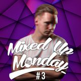 Mixed Up Monday #3 by Rene Marcellus