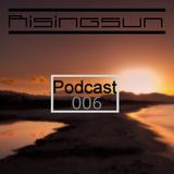 Risingsun - Podcast 006 October 2018