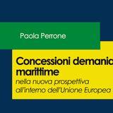 PAOLA PERRONE  Concessioni demaniali marittime nella nuova prospettiva all'interno  dell'UE (RRC)