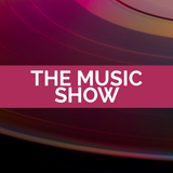 The Music Show 7th Oct