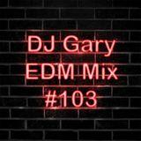 EDM Mix #103