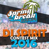 DJ Spirit - SPRINGBREAK Europe DJ Contest 2016