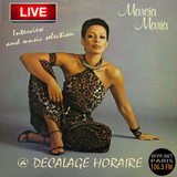 Marcia Maria Live @ Decalage horaire