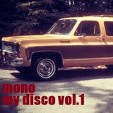 Dj Mono - My Disco Vol.1 2012