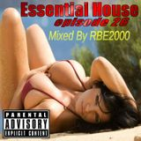 Essential House Ep 26 By Dj RBE2000