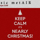 Music metAIR S03.E11 - Keep Calm, Xmas Is Near