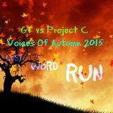 GT vs Project C - Voices Of Autumn 2015 (Run)