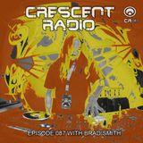 "Brad Smith (aka Sleven) - Crescent Radio 87 ""Down The Rabbit Hole"" (JUNE 2018)"