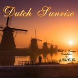 """"" DUTCH SUNRISE"""" chill & lounge compilation"