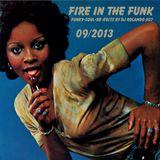 FIRE IN THE FUNK-funky-soul re-edits 09/2013