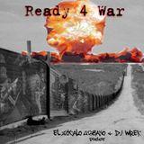DJ Wrek & El Zocalo Urbano - Ready 4 War Mixtape (2007)
