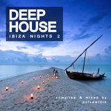Deep House: Ibiza Nights 2