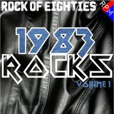 ROCK OF EIGHTIES : 1983 ROCKS 1