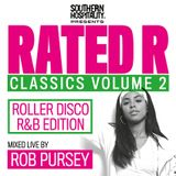 Rated R Classics Vol.2: Roller Disco R&B Edition - Mixed Live By Rob Pursey