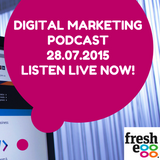 Fresh Egg's Digital Marketing News Podcast - 27 July 2015