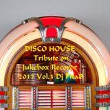 DISCO HOUSE Tribute on Jukebox Recordz 2017 Vol.3 - Dj PitaB
