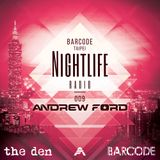 Barcode Taipei Presents Nightlife Radio 009: Andrew Ford