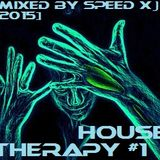 House Therapy #1 [2/2 - Tech & Club] (Mixed by SPEED X)