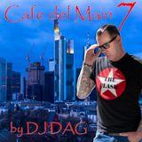Cafe del Main 7 by DJ DAG