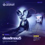 Deadmau5 @ Road to ULTRA TAIWAN 20160911