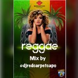 Reggae Mix by @djredcarpetcapo