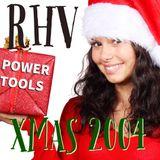 Powertools RHV Christmas Mix 2004