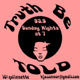 Truth Be Told 45th Installment