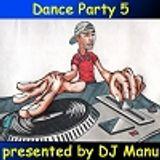 DJ Manu Dance Party 5