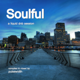 Soulful: A Liquid DnB Session