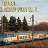 Dj Tuco - Praha Ghetto Pussy Vol. 4