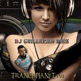 Trance Planet 102 by Dj Guillermo Diez (2017)