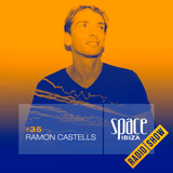 Ramon Castells at Ibiza Calling - September 2014 - Space Ibiza Radio Show #35