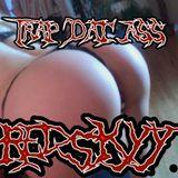 Redskyy Trap Dat Ass
