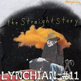 Lynchian #11 — The Straight Story Hour