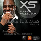 MikeSelf & XS Production - FRANKIE KNUCKLES tribute mix
