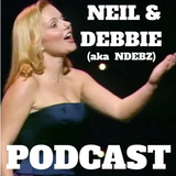 Neil & Debbie (aka NDebz) Podcast #127.5 ' Your Royal Highness '  -  (Full music version)