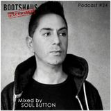 Soul Button - Bootshaus Exclusive Podcast [#24]