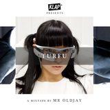 KLAP mixtape - TURFU by MR OLDJAY