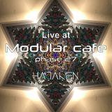 HATAKEN - Live at Modular Cafe phase 27