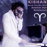 KISHAN | Another Sun Revolution - March 2015 Live Mix -